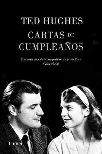 Cartas de cumpleaños: Cincuenta años de la desaparición de Sylvia Plath (POESIA) por Ted Hughes