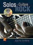 Solos de guitare rock à portée de mains - 1 Livre + 1 Disque (Audios/Vidéos) - Daniel 'Pox' Pochon