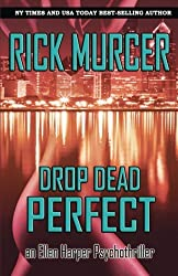 Drop Dead Perfect by Rick Murcer (2013-06-06)