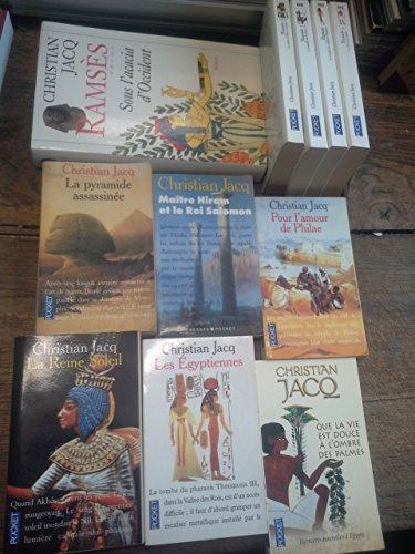 Lot de 11 livres de Christian Jacq : Ramsès 5 tomes complet - les égyptiennes - La reine Soleil - pour l'amour de Philae - Que la vie est douce à l'ombre des palmes - la pyramide assassinée - Maître Hiram et le Roi Salomon -