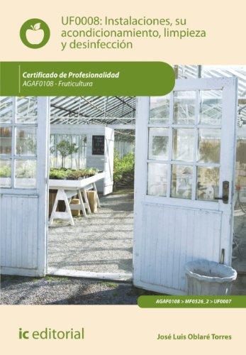 Instalaciones, su acondicionamiento, limpieza y desinfección. AGAF0108 por José Luis Oblaré Torres