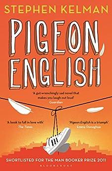 Pigeon English by [Kelman, Stephen]