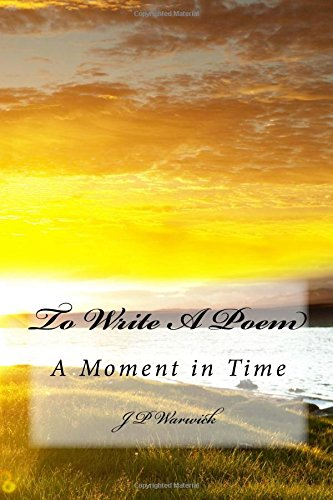 to-write-a-poem-a-moment-in-time
