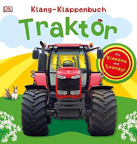 Klang-Klappenbuch. Traktor: Mit Klappen und Sounds (Klappe Früh)