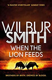 When the Lion Feeds: The Courtney Series 1 (English Edition)