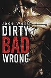 Dirty Bad Wrong