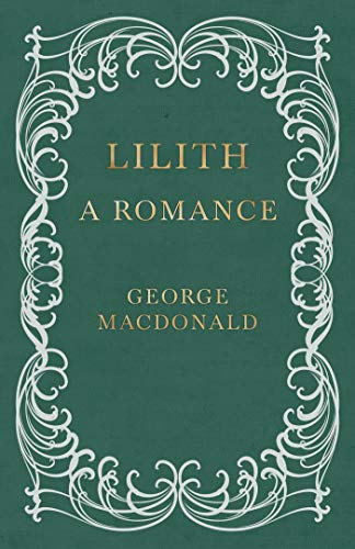 Lilith - A Romance (English Edition)