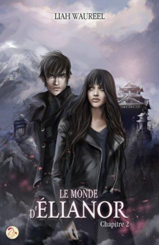 Le Monde d'Elianor - Chapitre 2