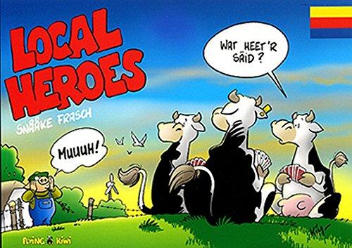 Local Heroes / Local Heroes Friesisch: De Local Heroes snaake Frasch