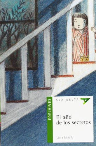 El año de los secretos (Ala Delta (Serie Verde))