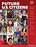 Future U.S. Citizens with Active Book by Sarah Lynn (2011-01-20)