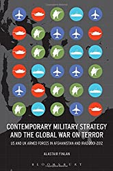 Contemporary Military Strategy and the Global War on Terror: US & UK Armed Forces in Afghanistan and Iraq 2001-2012 (Key Concepts in Philosophy)