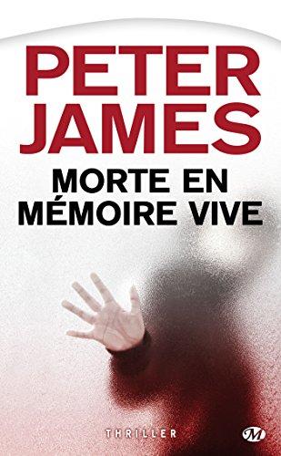 Peter James, Tome : Morte en mémoire vive par Peter James