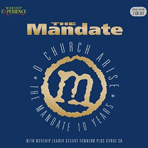 The Mandate - O Church Arise (...