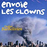 Didier Barbelivien CD Envoie Les Clowns (EX+/EX+)(Voir photos du disque pour la liste des titres / See pictures of the item for the tracklisting)Format: CD AlbumRecevez cet article chez vousen quelques jours ATTENTION ! Stocks très limités Visitez ...