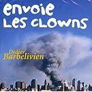 Envoie Les Clowns