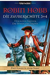 Der blinde Krieger. Die Stunde des Piraten. Die Zauberschiffe 03 + 04 Taschenbuch
