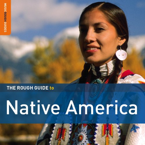 The Rough Guide to Native America