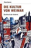 Image de Deutsche Geschichte im 20. Jahrhundert 05. Die Kultur von Weimar: Durchbruch der Moderne