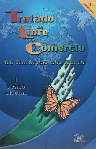 Tratado de libre comercio de America del Norte / North American Free Trade Agreement: Texto oficial / Official Text: 1-2