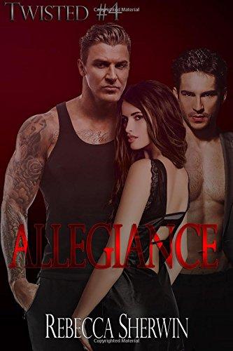 Allegiance: Volume 4 (Twisted)