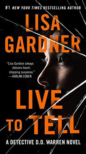 Live to Tell: A Detective D. D. Warren Novel (Detective D.D. Warren Book 4) (English Edition)