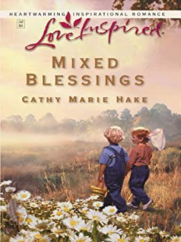 Mixed Blessings von [Hake, Cathy Marie]