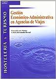 Gestión Económico-Administrativa en agencias de viajes