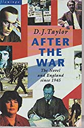 After the War: Novel and English Society Since 1945