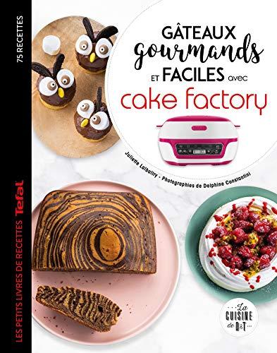 Gâteaux gourmands et faciles avec cake factory (Les petits Moulinex/Seb)