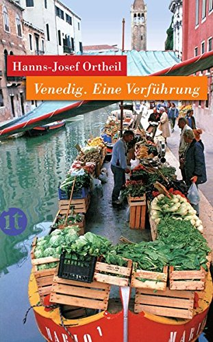 Preisvergleich Produktbild Venedig: Eine Verführung (insel taschenbuch)