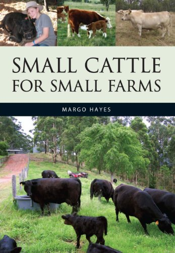Small Cattle for Small Farms (English Edition)
