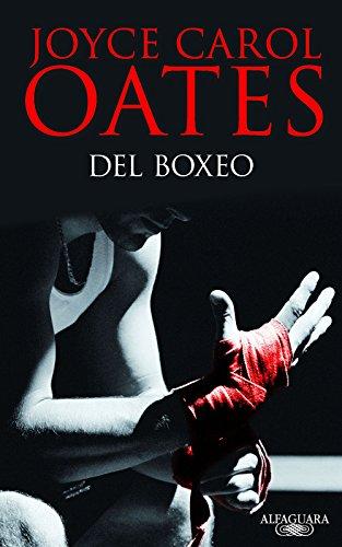 Del boxeo por Joyce Carol Oates