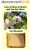 Care of Bees in Warré and Top Bar Hives (Without Fuss or Chemicals Book 6) (English Edition)