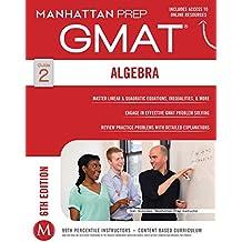 Algebra GMAT Strategy Guide (Manhattan Prep Strategy Guides)