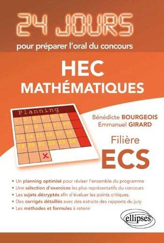 Mathématiques 24 Jours pour Préparer l'Oral du Concours HEC Filière ECS by Bénédicte Bourgeois (2013-02-12)