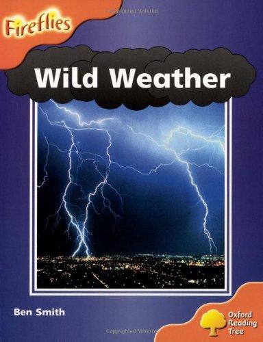 Oxford Reading Tree: Level 6: Wild Weather