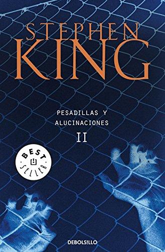 Pesadillas y alucinaciones II por Stephen King
