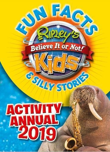 Ripley's Fun Facts & Silly Stories Activity Annual 2019 (Annuals 2019) por Ripley