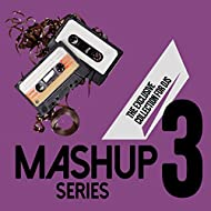 Mashup Series, Vol. 3 (The Exclusive Collection for DJs)