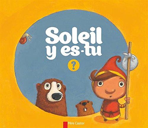Soleil y es-tu ? PDF Books