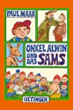 Onkel Alwin und das Sams - Paul Maar