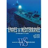 Epaves en Méditerranée : 32 itinéraires à la carte