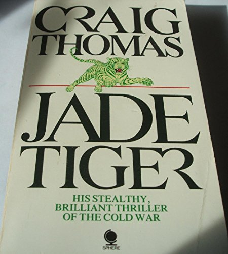 Jade Tiger by Craig Thomas (1983-08-01)
