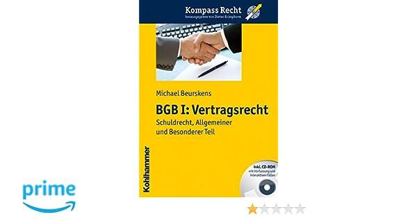 Bgb I Vertragsrecht Schuldrecht Allgemeiner Und Besonderer Teil