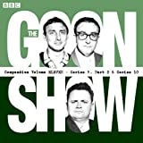 The Goon Show Compendium: Volume 11 (Series 9, Pt 2 & Series 10): Twenty episodes of ...