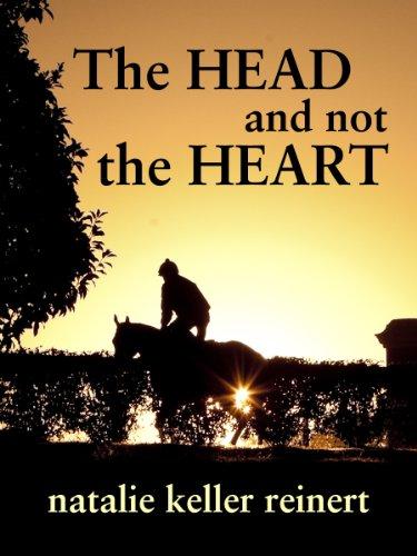The Head and Not The Heart (Alex and Alexander Book 1) (English Edition) por Natalie Keller Reinert