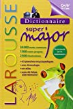 Larousse Dictionnaire Super Major 9-12 Ans (French Edition) (2012-05-23) - Larousse Editions - 23/05/2012