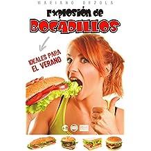 EXPLOSIÓN DE BOCADILLOS: Ideales para el verano (Colección Más Bienestar) (Spanish Edition)