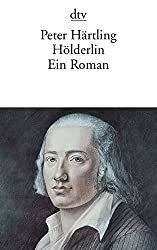 Hölderlin. Ein Roman